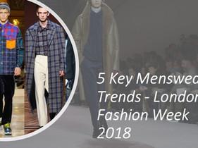 5 Key Menswear Trends from London Fashion Week 2018