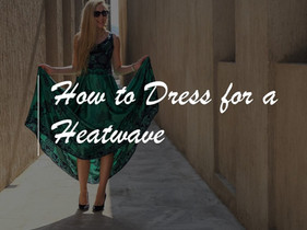 How to Dress for Work During a Heatwave