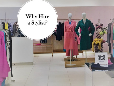 Why Hire a Personal Stylist?