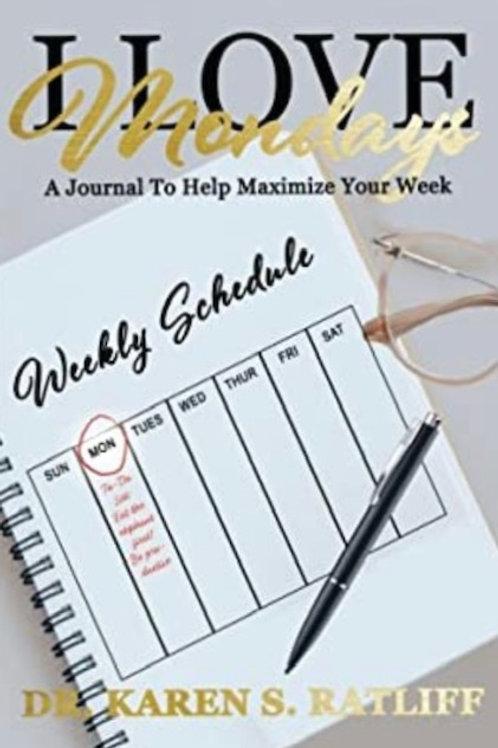 I Love Mondays Journal