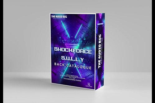 SHOCK:FORCE & S.U.L.L.Y - Back Catalogue