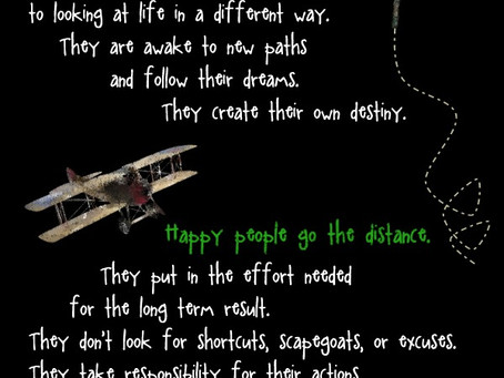 Happy People Choose to be Happy!
