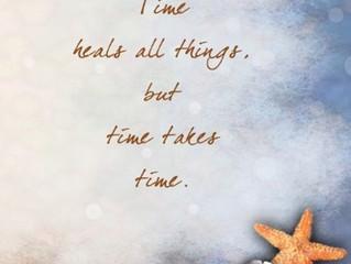 Time Takes Time.