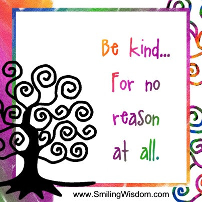 Smiling Wisdom Be Kind 2.jpg