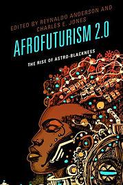reynaldo Anderson  Afrofuturism 2.0.jpg