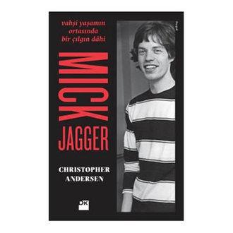 Mick Jagger Christopher Andersen