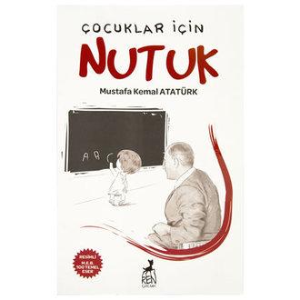 Çocuklar İçin Nutuk Mustafa Kemal Atatürk