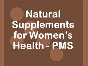 Natural Supplements for Women's Health - PMS