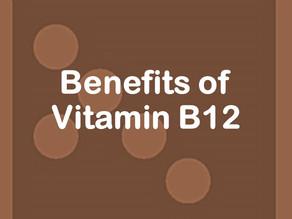 Benefits of Vitamin B12