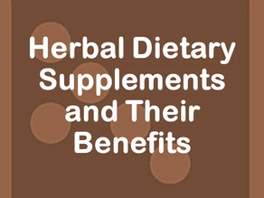 Herbal Dietary Supplements and Their Benefits