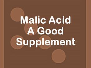 Malic Acid - A Good Supplement
