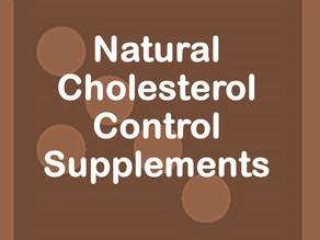Natural Cholesterol Control Supplements