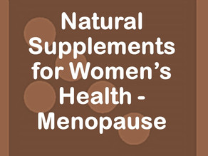 Natural Supplements for Women's Health - Menopause