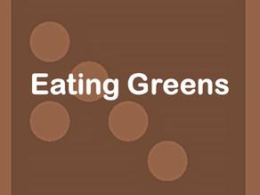 Eating Greens