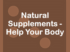 Natural Supplements - Help Your Body