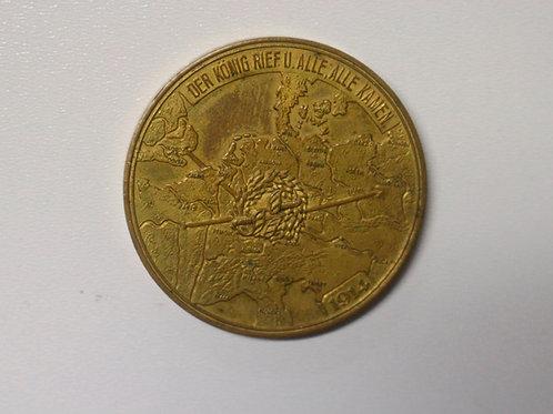 Medaille 1914-Der König rief und alle kamen- Mobilmachung