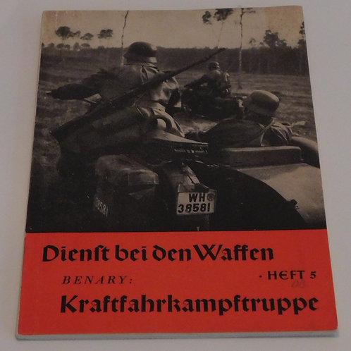 """Wehrmacht booklet """"Dienst bei den Waffen""""-Kraftfahrkampftruppe"""