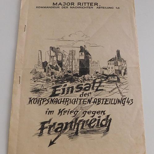 Major Ritter Gedenkblatt der Nachrichten Abteilung 43 Frankreich 1940