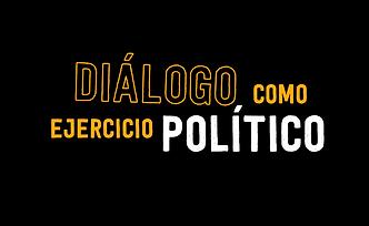 8._Diálogo_como_ejercicio_político.p