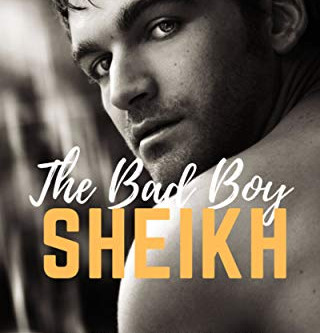 The Bad Boy Sheik - Mina Millar