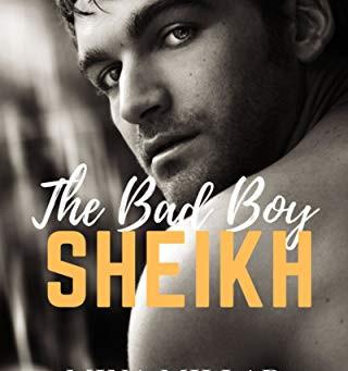 The Bad Boy Sheik - Mina Millar