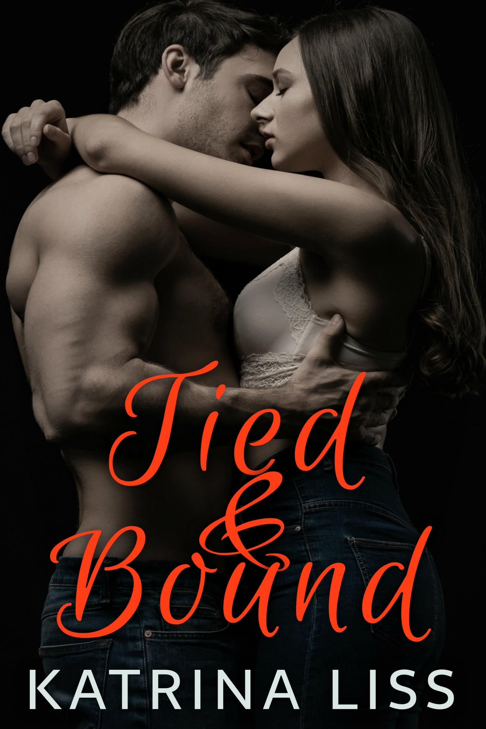 TIED & BOUND