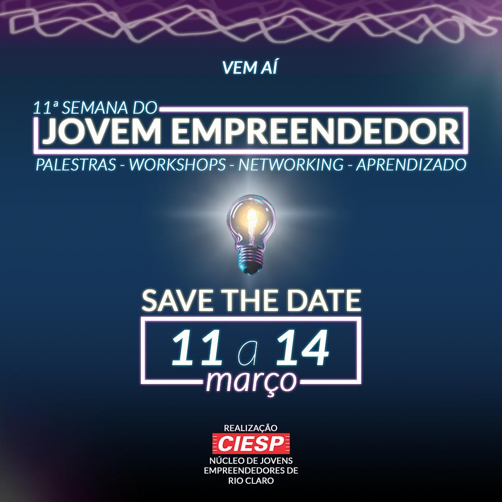 Semana do Jovem Empreendedor - Núcleo de Jovens Empreendedores (NJE) Rio Claro - palestras workshops networking aprendizado