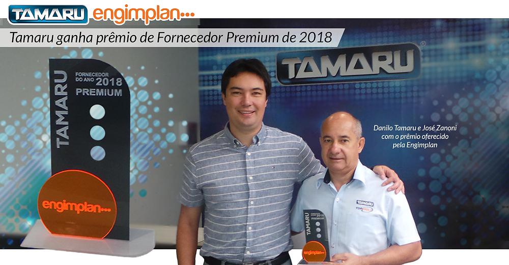 Troféu de Fornecedor Premium do ano oferecido pela Engimplan à Tamaru