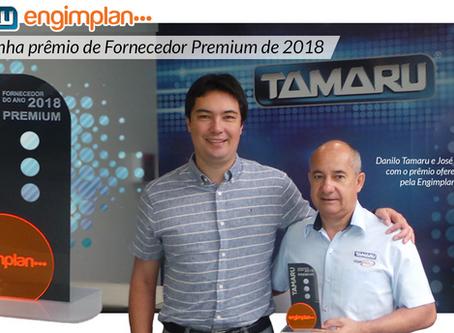 Tamaru ganha prêmio de Fornecedor Premium 2018 da Engimplan
