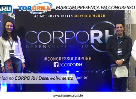 Tamaru e TopDrill marcam presença no congresso Corpo RH Desenvolvimento