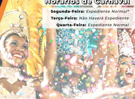 Atenção aos nossos Horários de Carnaval