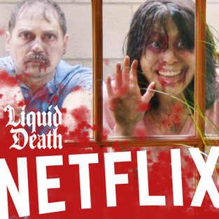 Netflix x Liquid Death