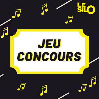 Jeu concours pour les concerts organisés par le Silo