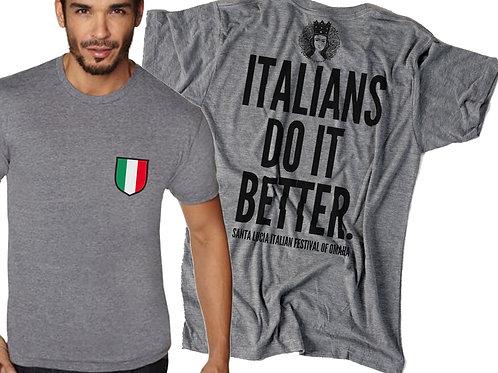 Italians Do It Better - Shirt
