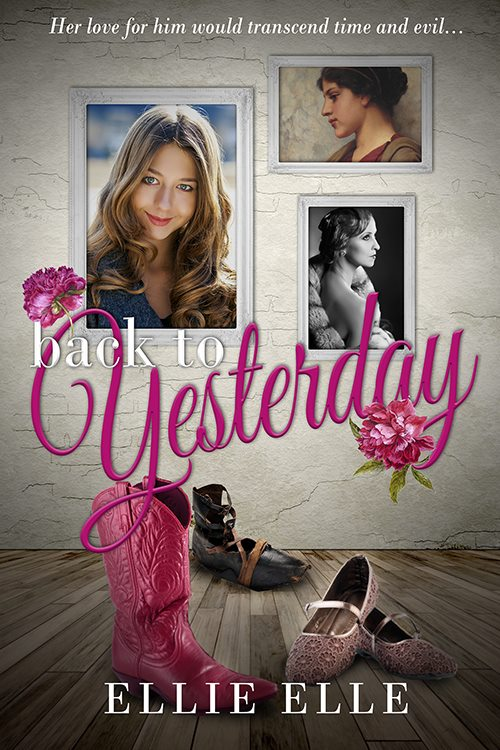 Back to Yesterday by Ellie Elle