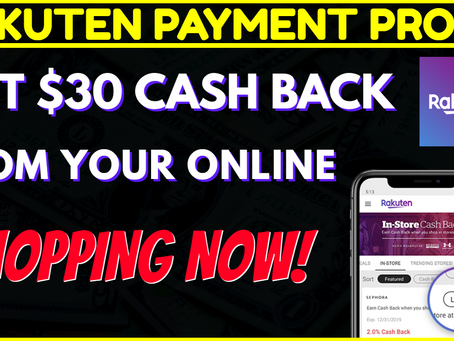 🟢 RAKUTEN PAYMENT PROOF | Spend 💲30.00 & Get 💲30.00 Cash Back Right Now!