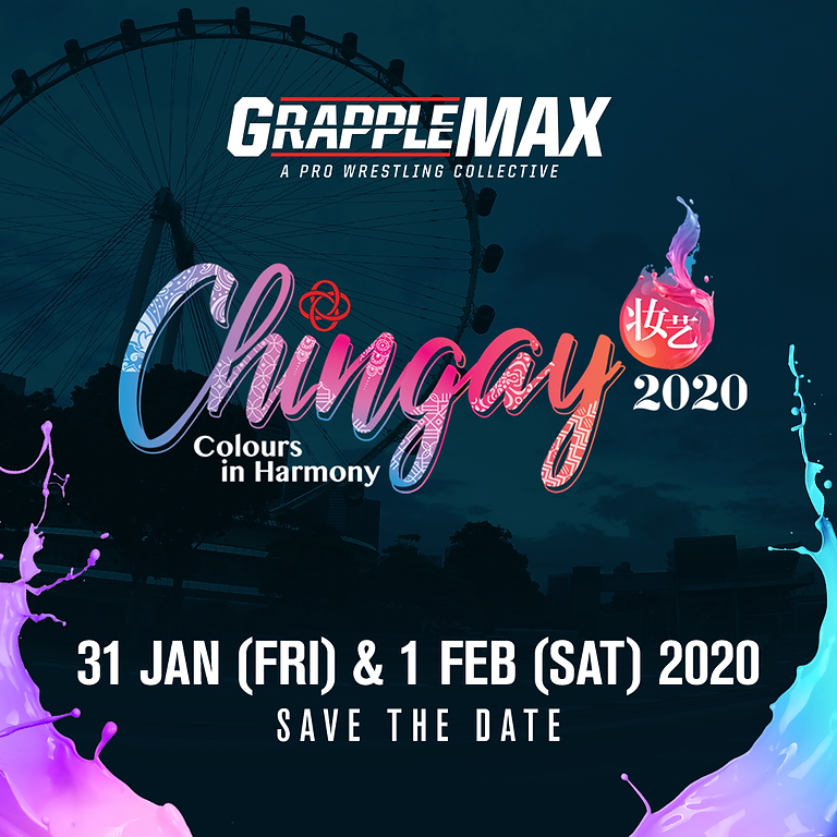 Grapple Max X Chingay 2020