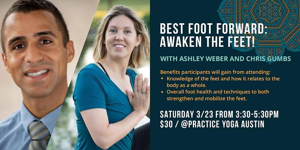 Best Foot Forward: Awaken the Feet!