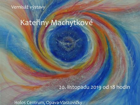 Výstava Kateřiny Machytkové v Holos Centru 12/19-1/20