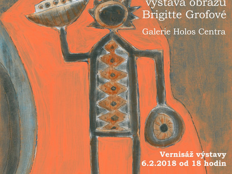 Výstava Brigitté Grofové v Holos Centru