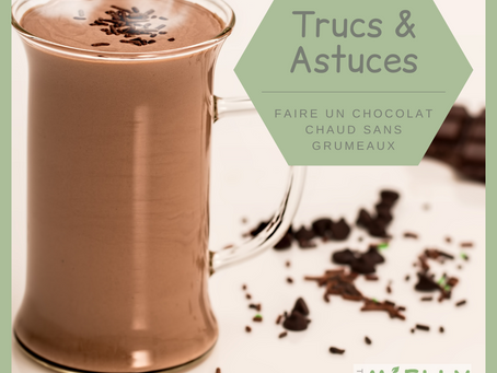 Faire un chocolat chaud sans grumeaux