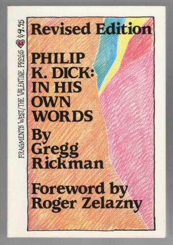 Philip K. Dick: In His Own Words