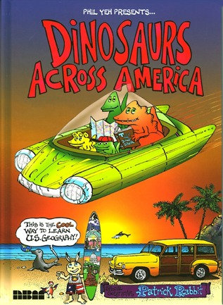 Dinosaurs Across America: The Cool Way to Learn U.S. Geography