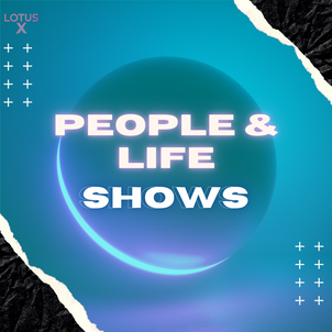 PEOPLE & LIFE PODS