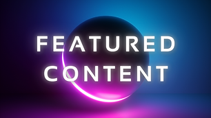 FEATURED CONTENT
