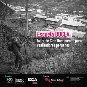 Abierta Convocatoria ESCUELA DOCLA:Taller de Cine Documental para realizadores (as) peruanos (as)