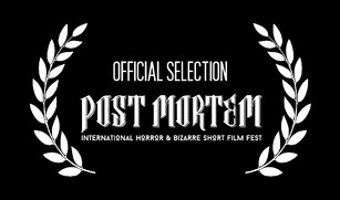 Post Mortem International Horror & Bizarre Short Film Fest