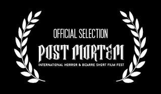 Post Mortem International Horror & Bizarre Short Film Fest