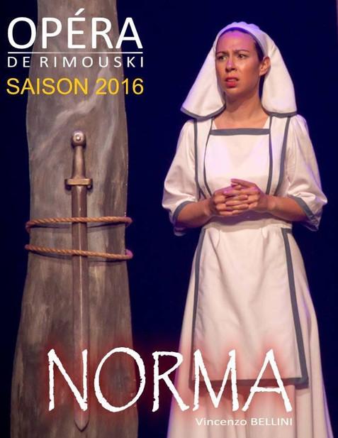 Norma, Opéra de Rimouski, 2016