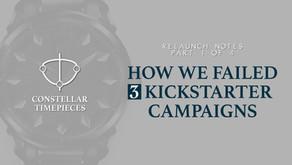 How We Failed 3 Kickstarter Watch Campaigns (Part 1)